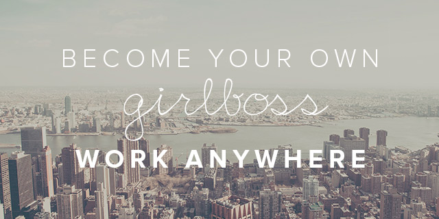 Become your own girlboss