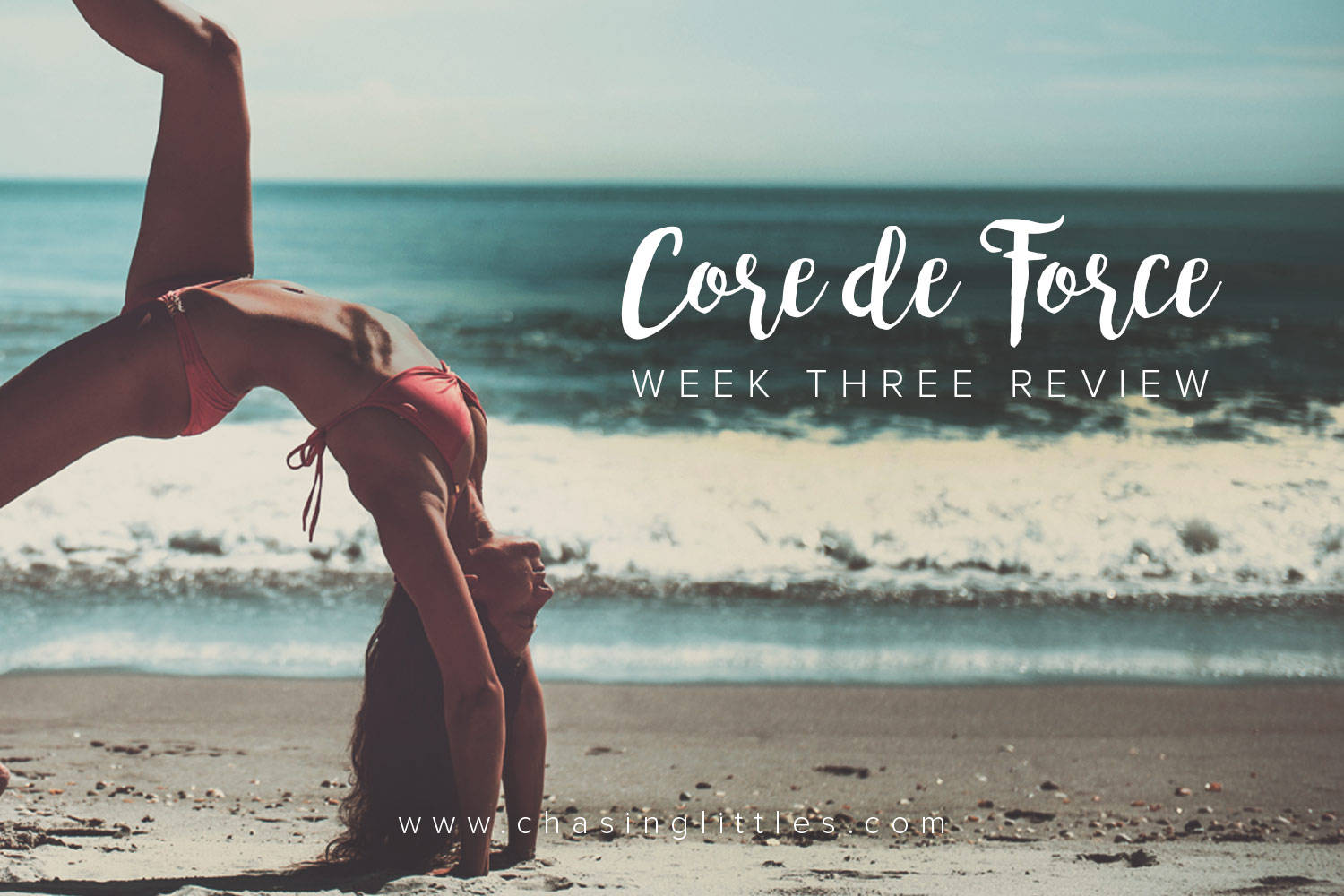 Core de force week three review