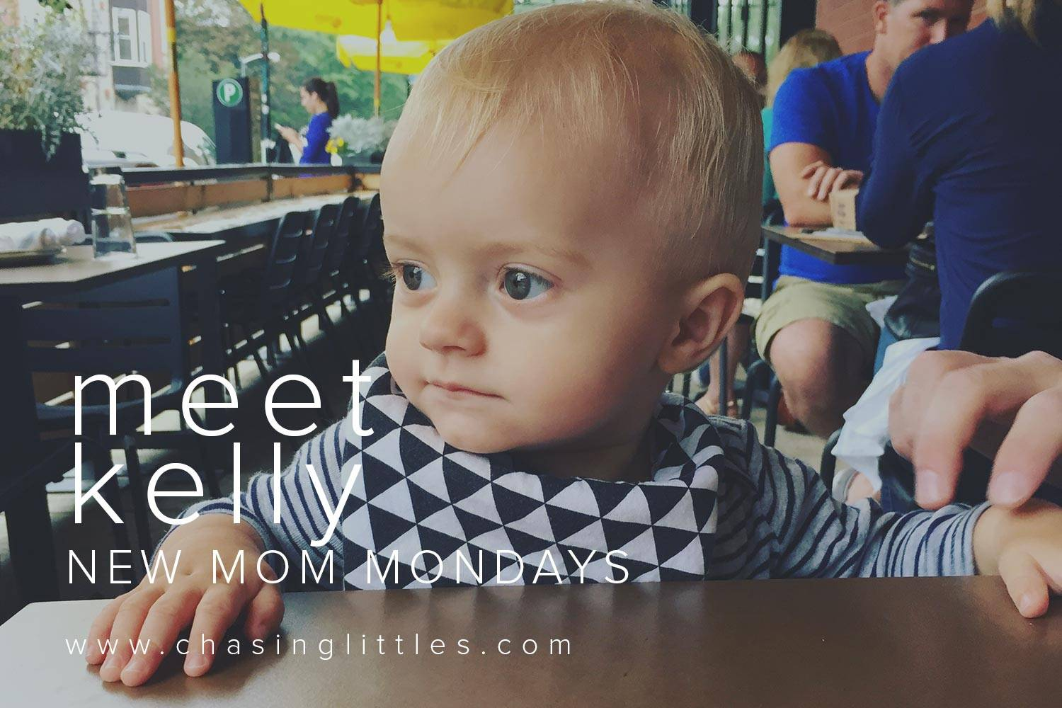 NEW MOM MONDAYS CHASING LITTLES